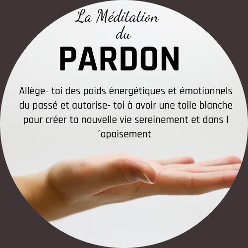La Méditation du Pardon
