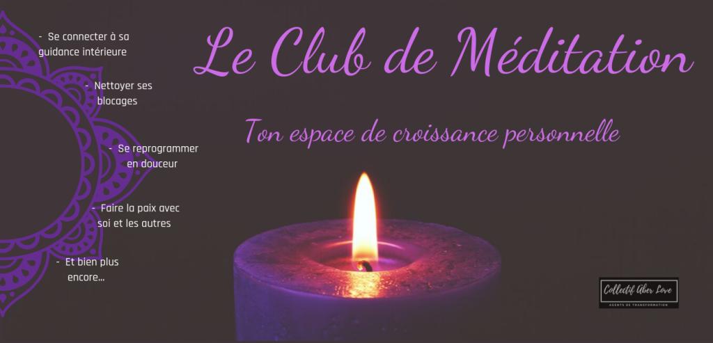 Le Club de Méditation - Ton espace de croissance personnelle