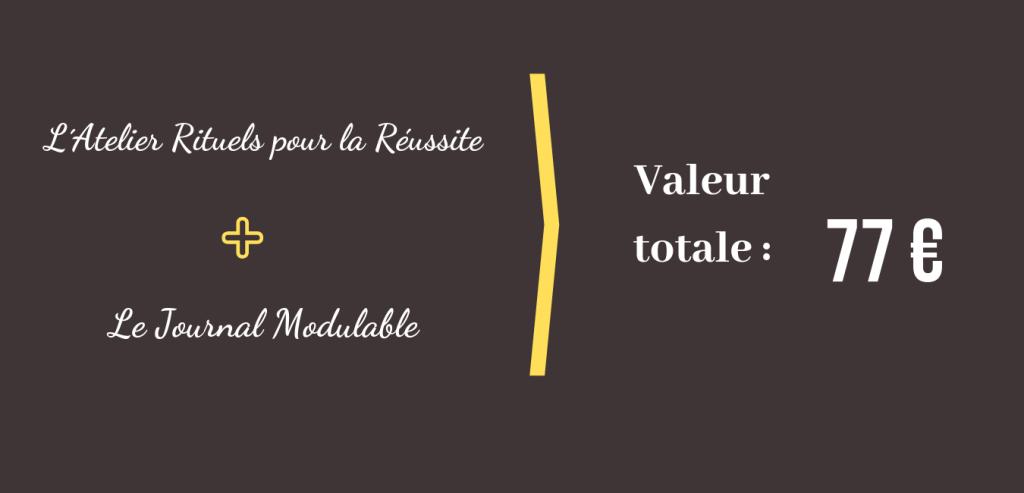 L´Atelier Rituels pour la Réussite + Le Journal Modulable = 77 euros