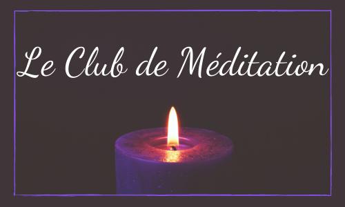 Le Club de Méditation