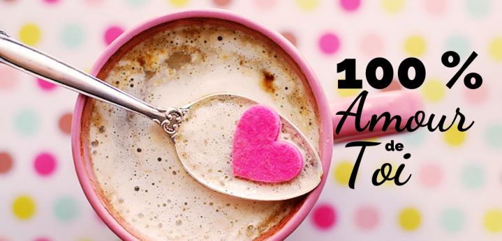 100 % Amour de Toi
